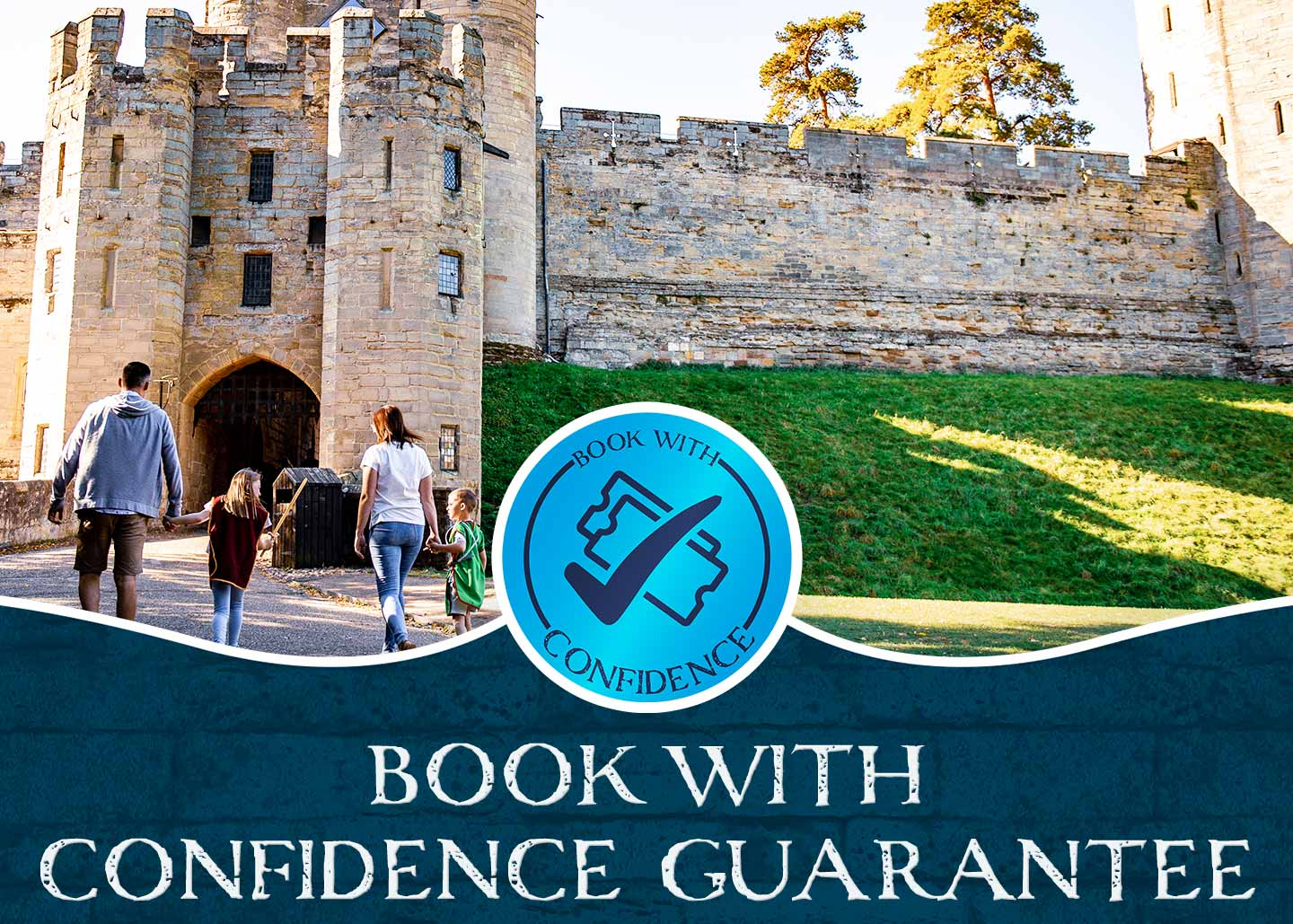 Book with Confidence with Warwick Castle Breaks