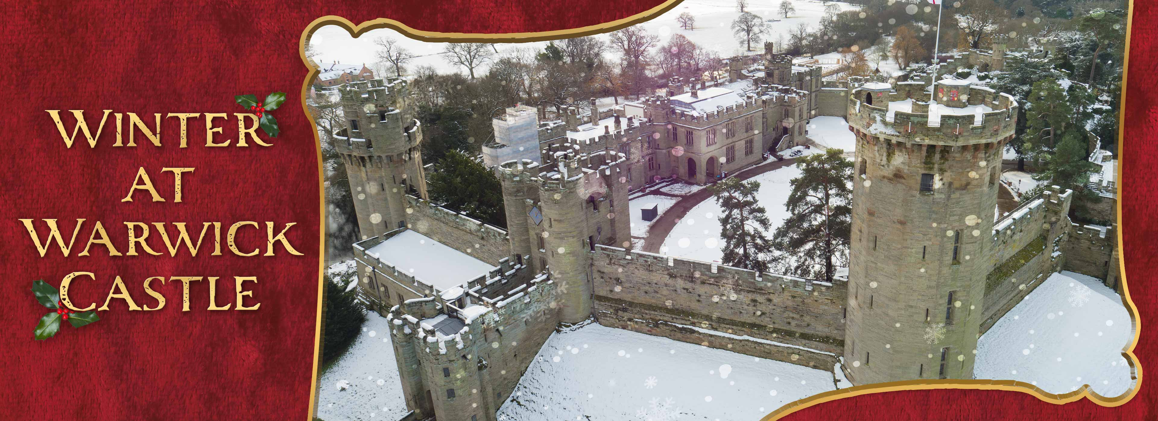 Winter breaks at Warwick Castle